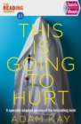 Quick Reads This Is Going To Hurt : An easy to read version of the bestselling book - Book