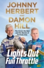 Lights Out, Full Throttle : The Good the Bad and the Bernie of Formula One - Book