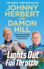 Lights Out, Full Throttle : The Good the Bad and the Bernie of Formula One - eBook