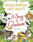 A Song of Gladness : A story of hope for us and our planet - Book