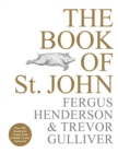 The Book of St John : Over 100 brand new recipes from London's iconic restaurant - Book