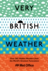 Very British Weather : Over 365 Hidden Wonders from the World's Greatest Forecasters - Book