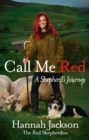 Call Me Red : A shepherd's journey - Book