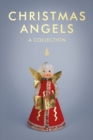 Christmas Angels : A Collection - Book