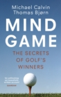 Mind Game : The Secrets of Golf's Winners - Book