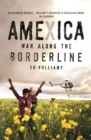 Amexica : War Along the Borderline - Book