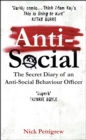 Anti-Social : The secret diary of an anti-social behaviour officer - Book