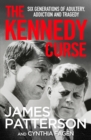 The Kennedy Curse : The shocking true story of America's most famous family - Book