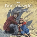Doctor Who and the Hand of Fear : 4th Doctor Novelisation - eAudiobook