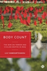 Body Count : The War on Terror and Civilian Deaths in Iraq - Book
