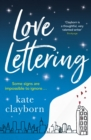 Love Lettering : The charming feel-good rom-com that will grab hold of your heart and never let go - eBook