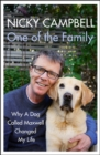 One of the Family : Why A Dog Called Maxwell Changed My Life - The Sunday Times bestseller and the perfect gift for Mother's Day - Book