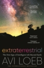 Extraterrestrial : The First Sign of Intelligent Life Beyond Earth - eBook