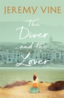 The Diver and The Lover : A novel of love and the unbreakable bond between sisters - Book