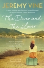 The Diver and The Lover : A novel of love and the unbreakable bond between sisters - eBook