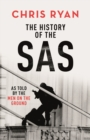 The History of the SAS : As told by the men on the ground - eBook