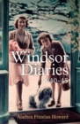 The Windsor Diaries : A childhood with the Princesses - Book
