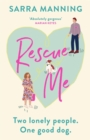 Rescue Me : An uplifting romantic comedy perfect for dog-lovers - Book
