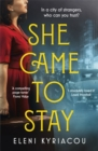 She Came to Stay : A page-turning novel of friendship, secrets and lies - Book