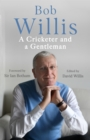 Bob Willis: A Cricketer and a Gentleman - Book
