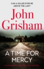 A Time for Mercy : John Grisham's latest no. 1 bestseller - Book