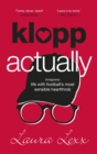Klopp Actually : (Imaginary) Life with Football's Most Sensible Heartthrob - eBook