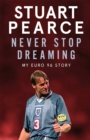 Never Stop Dreaming : My Euro 96 Story - Book