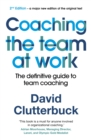 Coaching the Team at Work 2 : The definitive guide to team coaching - Book