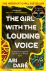 The Girl with the Louding Voice : Shortlisted for the 2020 Desmond Elliott Prize - eBook