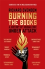 Burning the Books: RADIO 4 BOOK OF THE WEEK : A History of Knowledge Under Attack - Book