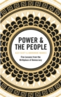 Power & the People : Five Lessons from the Birthplace of Democracy - eBook