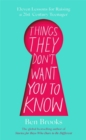 Things They Don't Want You to Know - Book