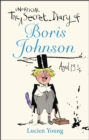 The Secret Diary of Boris Johnson Aged 131/4 - Book