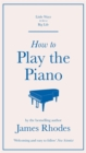 How to Play the Piano - Book