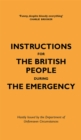 Instructions for the British People During The Emergency - Book