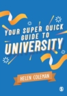 Your Super Quick Guide to University - Book