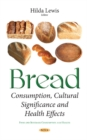 Bread : Consumption, Cultural Significance & Health Effects - Book