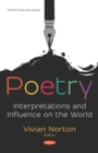 Poetry: Interpretations and Influence on the World - eBook