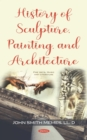 History of Sculpture, Painting, and Architecture - eBook
