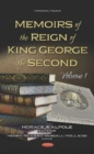 Memoirs of the Reign of King George the Second : Volume 1 - Book