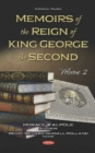 Memoirs of the Reign of King George the Second : Volume 2 - Book