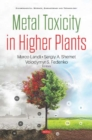 Metal Toxicity in Higher Plants - Book