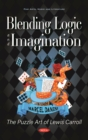 Blending Logic and Imagination: The Puzzle Art of Lewis Carroll - eBook