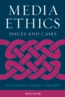 Media Ethics : Issues and Cases - Book