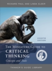 The Miniature Guide to Critical Thinking Concepts and Tools - Book