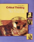 Critical Thinking : Learn the Tools the Best Thinkers Use - Book