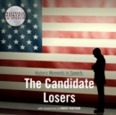 The Candidate Losers - eAudiobook