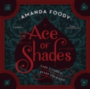 Ace of Shades - eAudiobook