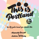 This Is Portland, 2nd Edition - eAudiobook