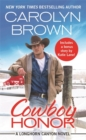 Cowboy Honor : Includes a bonus novella - Book
